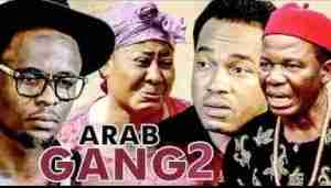Video: Arab Gang (Part 2) - Latest Nollywood Movie (Starr. Terry G & Zubby Micheal)